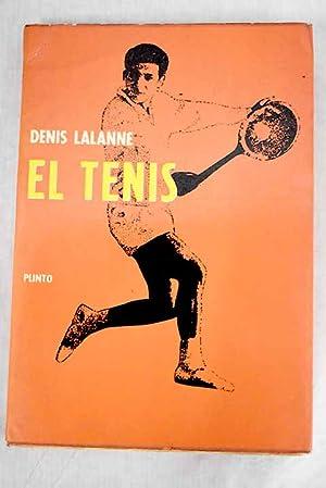 Imagen del vendedor de El tenis a la venta por Alcaná Libros