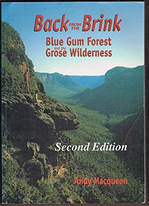 Back from the Brink: Blue Gum Forest: Macqueen, Andy