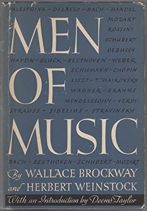Men of Music: Their Lives, Times, and: BROCKWAY, Wallace and