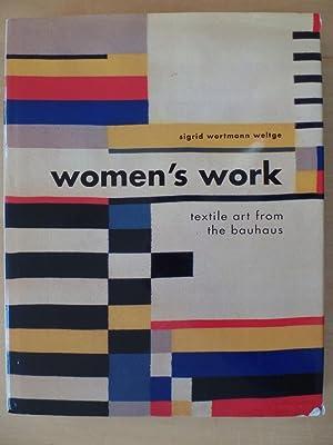 Women's work : textile art from the: Weltge-Wortmann, Sigrid:
