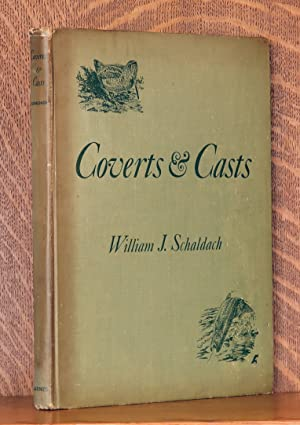 COVERTS AND CASTS, FIELD SPORTS AND ANGLING: William Schaldach
