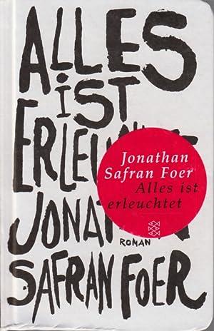 Alles ist erleuchtet : Roman.: Foer, Jonathan Safran:
