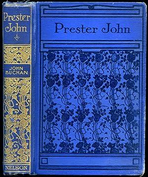 Prester John: Buchan, John [1875-1940]