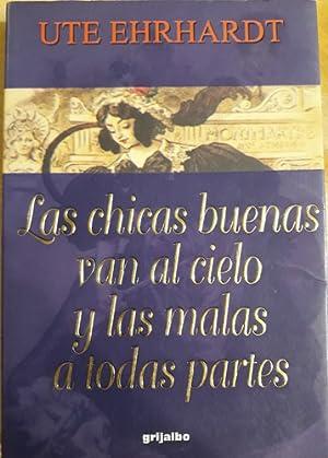 Las Chicas Buenas Van Al Cielo Y: Ute Ehrhardt