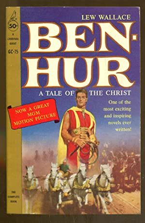 Ben-Hur: A Tale of the Christ: Wallace, Lew