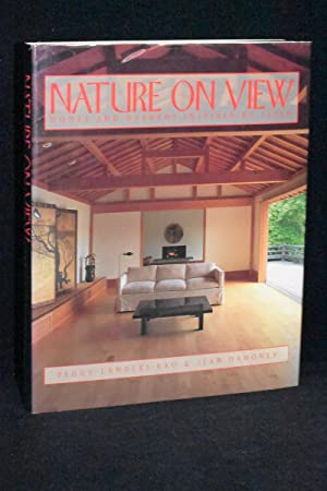 Nature on View; Homes and Gardens Inspired by Japan