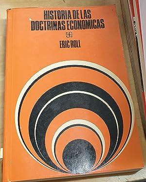 Historia de las doctrinas económicas. Traducción Florentino: ROLL, ERIC