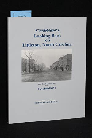 Looking Back on Littleton, North Carolina; A Northeastern Warren-Halifax County Town 1774-1994