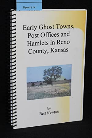 Early Ghost Towns, Post Offices and Hamlets in Reno County, Kansas