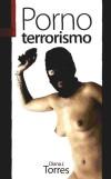 PORNO TERRORISMO: Junyent Torres, Diana