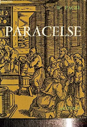 Paracelse. Introduction à la médecine philosophique de: Pagel Walter
