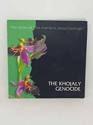 """The Khojaly Genocide. The Series of """"The: Heydar Aliyev Foundation,"""