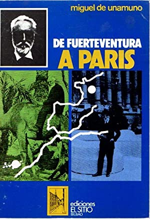 De Fuerteventura a Paris .: Unamuno, Miguel