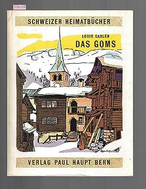 Das Goms: Louis Carlen