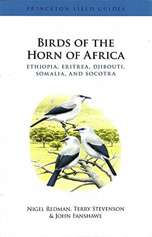 Seller image for Birds of the Horn of Africa. Ethiopia, Eritrea, Djibouti, Somalia and Socotra. for sale by C. Arden (Bookseller) ABA