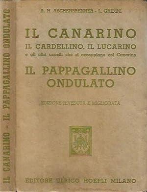 Il Canarino , il Cardellino, il Lucarino: A. H. Aschenbrenner