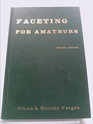 Faceting for Amateurs: Glenn Vargas; Martha