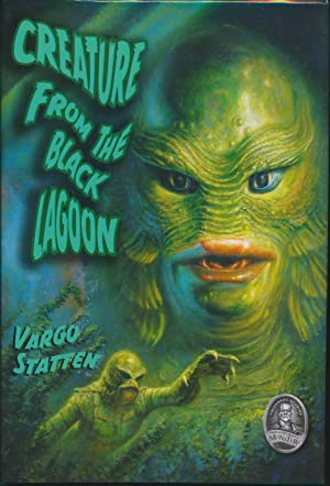 Creature From the Black Lagoon SIGNED by: Vargo Statten (John