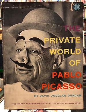 The Private World of Pablo Picasso: Duncan, David Douglas