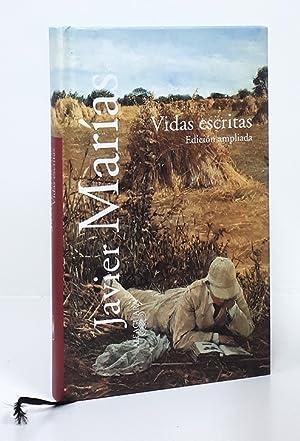 Vidas escritas. Edición ampliada.: MARÍAS (Javier).