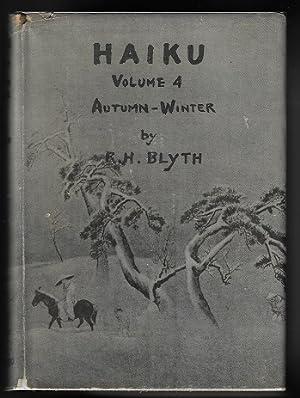Haiku, Volume IV / 4 / Four: Blyth, R. H.