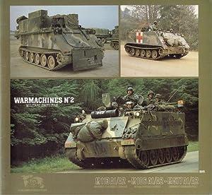 WARMACHINES NO.2: M113 A1/A2 - M106 A1/A2: Verlinden, Francois &