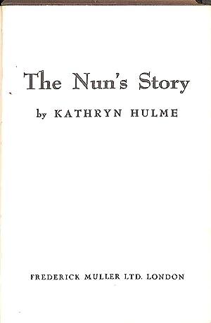 The Nun'S Story: Hulme Kathryn K