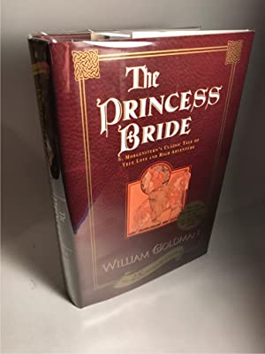THE PRINCESS BRIDE ( W/NEW MATERIAL. 25TH: Goldman, William
