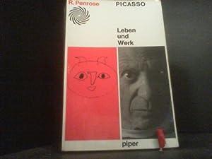 Picasso - Leben und Werk: Penrose, Roland: