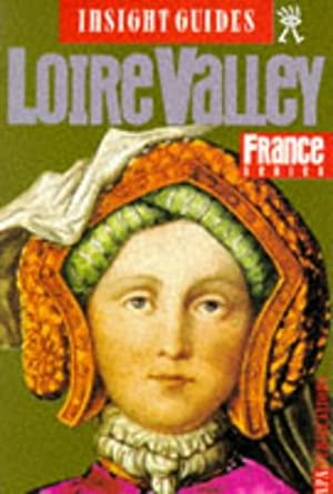 Loire Valley: 258 (Insight Guides)