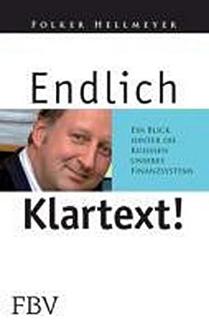 Bild des Verkäufers für Endlich Klartext : Ein Blick hinter die Kulissen unseres Finanzsystems zum Verkauf von AHA-BUCH GmbH