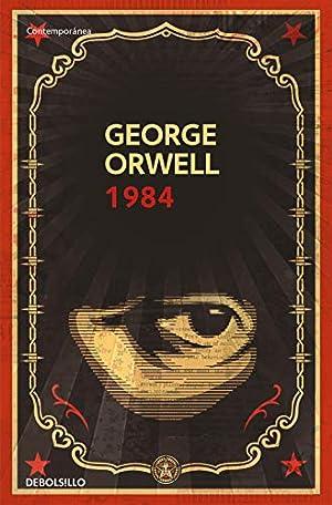 1984 (Contemporanea (Debolsillo)) (Spanish Edition): Orwell, George