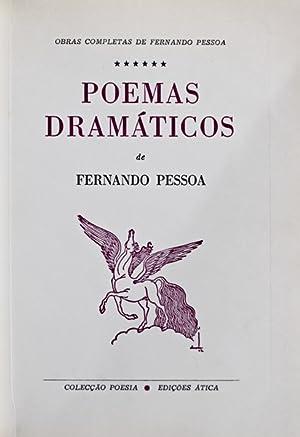 POEMAS DRAMÁTICOS. [1.º Volume]: PESSOA. (Fernando)