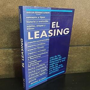 El Leasing. Juan Luis Segurado Llorente.: Segurado Llorente, Juan