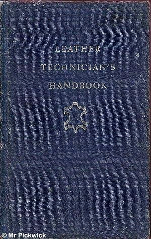 Leather Technician's Handbook: Sharphouse, J. H.