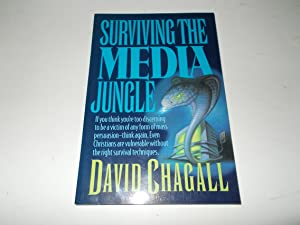 Surviving the Media Jungle: David Chagall