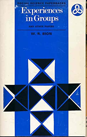 Experiences In Groups and other papers. Social: Bion, Wilfred R.: