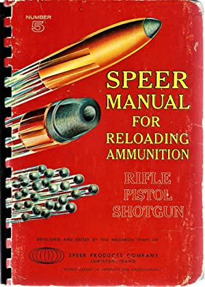 Speer Manual for Reloading Ammunition No. 5
