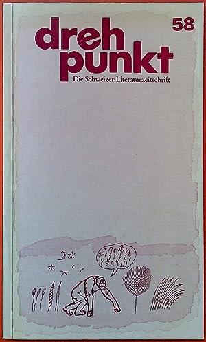 Drehpunkt. Die Schweizer Literaturzeitschrift Nr. 58, 16.: Hrsg. Rudolf Bussmann,