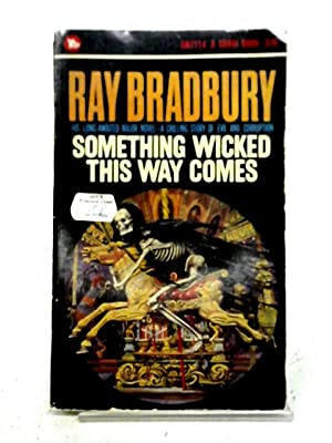 Something Wicked This Way Comes: Ray Bradbury