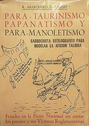 PARA-TAURINISMO, PARANATISMO Y PARA-MANOLETISMO.: R. ABARQUERO DURANGO.