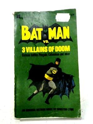 Batman VS 3 Villains of Doom: Winston Lyon