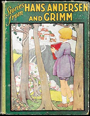 Fairy Tales from Hans Andersen and Grimm: Hans Andersen and