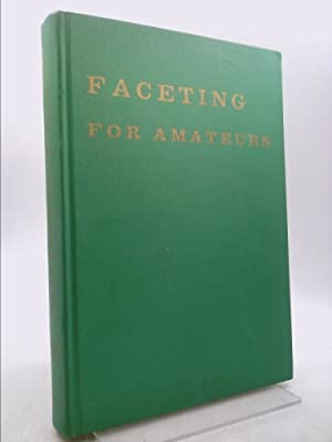 FACETING FOR AMATEURS: Glenn and Martha