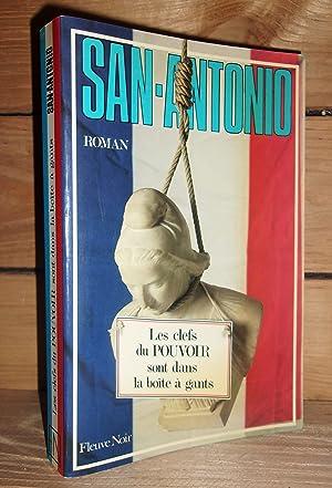 Image du vendeur pour SAN-ANTONIO : LES CLEFS DU POUVOIR SONT DANS LA BOITE A GANTS mis en vente par Planet'book