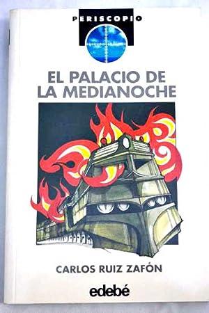 EL PALACIO DE LA MEDIANOCHE: Ruíz Zafón,Carlos