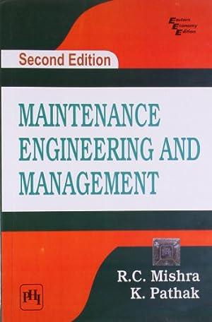 "Maintenance Engineering and Mangagement: R. C. Mishra"","