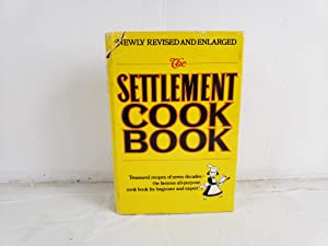 The Settlement Cook Book: Book Club Edition: Mrs. Simon Kander