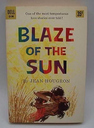 Blaze of the Sun: Hougron, Jean