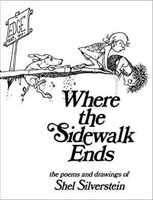 Where the Sidewalk Ends Poems and Drawings: Shel Silverstein